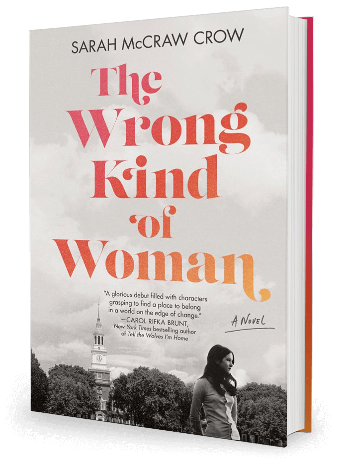 The Wrong Kind of Woman by Sarah McCraw Crow