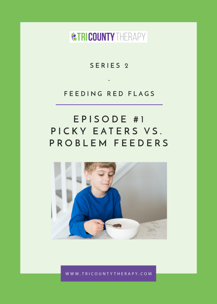Feeding Red Flags: Picky Eaters Vs. Problem Feeders