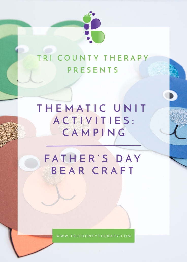 Camping Thematic Unit: Father's Day Bear Craft