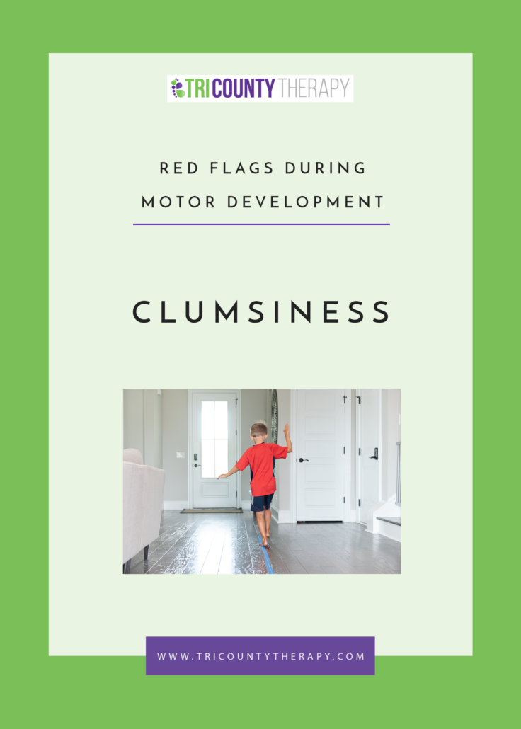 Red Flags During Motor Development: Clumsiness
