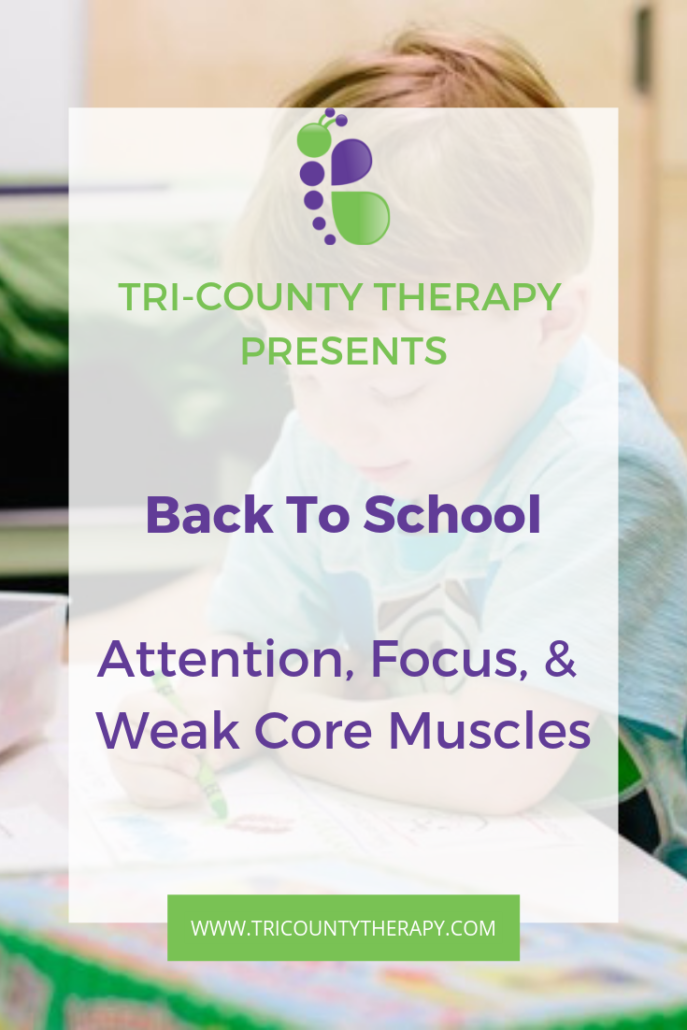 Back to School: Attention, Focus, and Weak Core Muscles