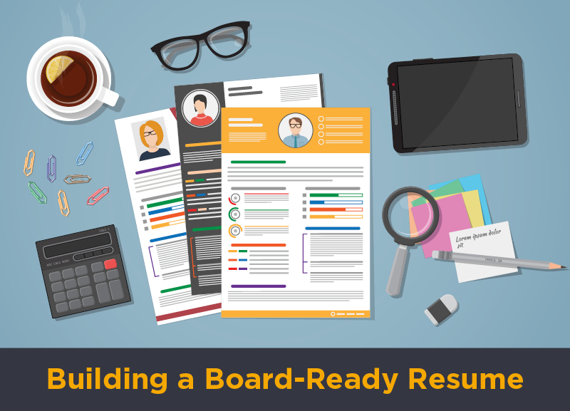 Building a Board Ready Resume