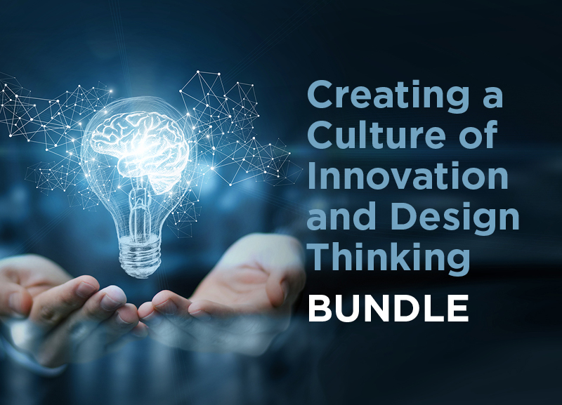 Creating an Innovation Culture and Design Thinking Bundle