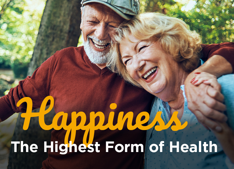 Happiness: The Highest Form of Health
