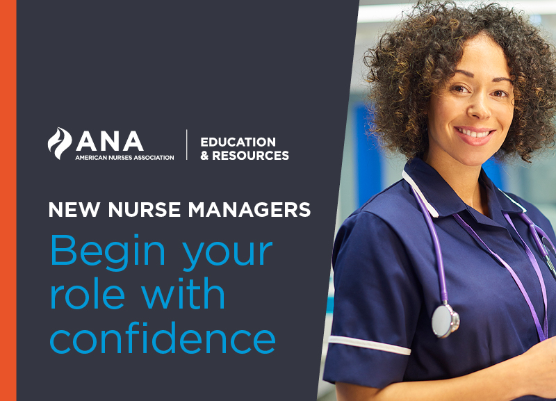 The New Nurse Managers Workshop: Your Roadmap to Success. Begin you r role with confidence