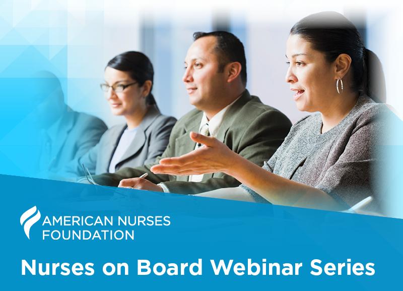 Nurses on Boards Webinar Series
