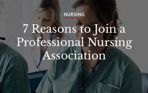 Nursing: Seven reasons to join a professional nursing association