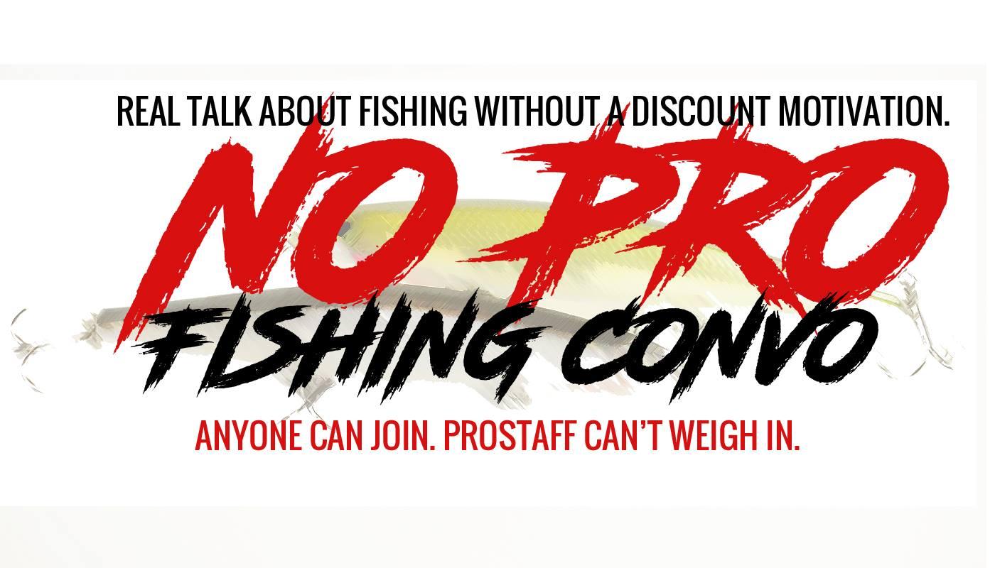 no pro fishing convo