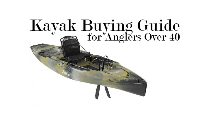 Kayak Buying Guide for Anglers Over 40