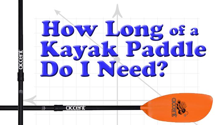 paddle length long kayak how long Payne Outdoors