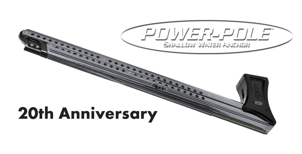 Power-Pole History 20 Year Anniversary Platinum Blade Payne Outdoors