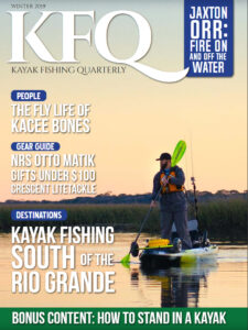 Kayak Fishing Quarterly Magazine Winter 2019 Issue 1