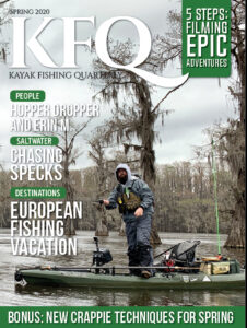 Spring Issue 2020 Kayak Fishing Quarterly Magazine by Payne Outdoors