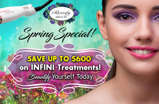 Texas Spring Special Infini Treatments – Save up to $600 Today!