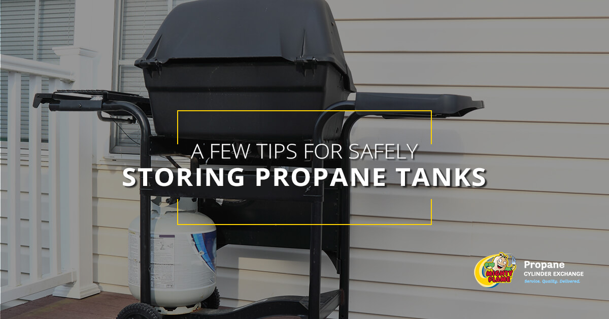 A Few Tips for Safely Storing Propane Tanks