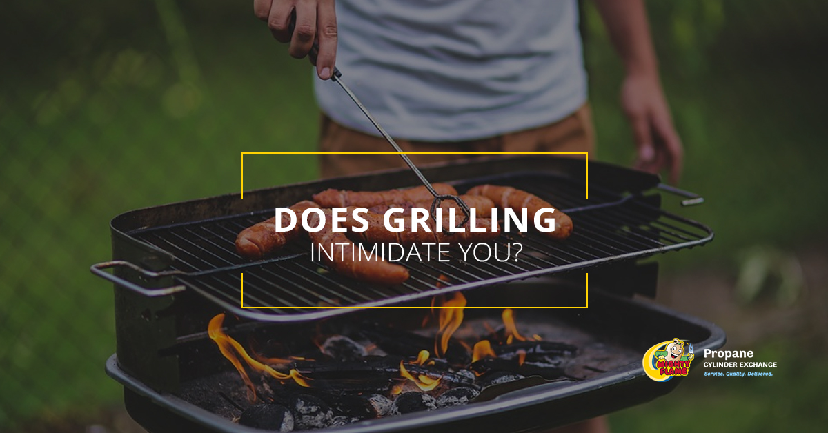 Does Grilling Intimidate You?