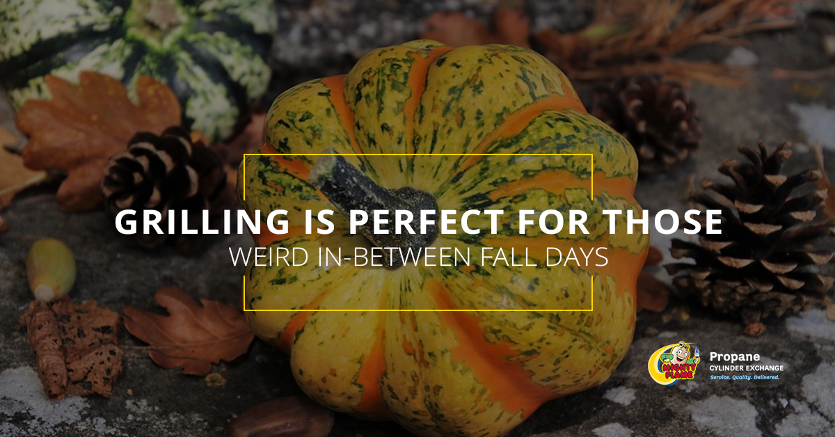 Grilling is Perfect for Those Weird In-Between Fall Days