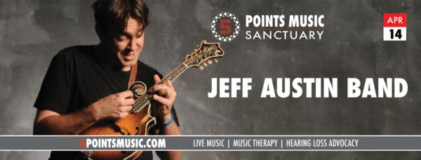 Jeff Austin Band April 14th