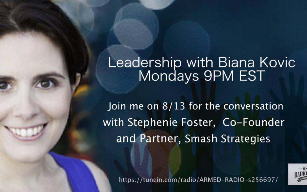LEADERSHIP:  MY CONVERSATION WITH BIANA KOVIC