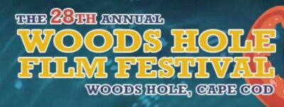 28th Annual Woods Hole Film Festival