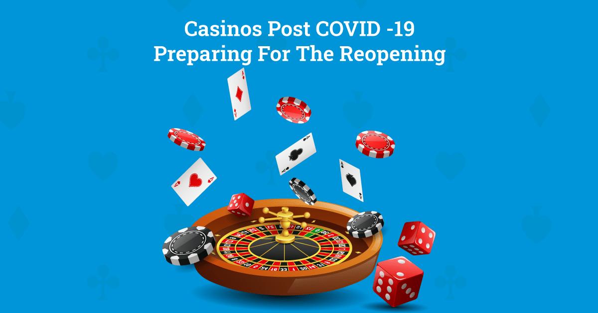 Casinos post COVID 19