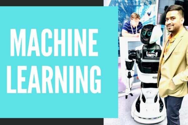 What is Machine Learning ?
