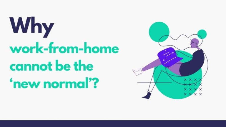 Why work-from-home cannot be the new normal