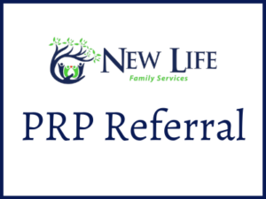 New Life Family Services PRP Referral