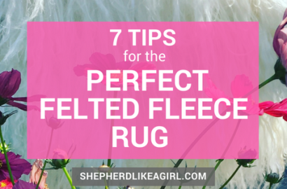 DIY Sheep Crafts | Tips for How to Make a Felted Fleece Rug | Shepherd Like A Girl