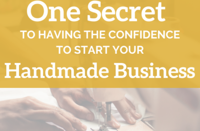 Confidence to Start Your Handmade Business Amika Ryan Shepherd Like A Girl