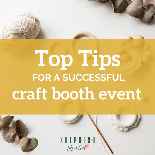 Top tips for a handmade craft event shepherd like a girl amika ryan