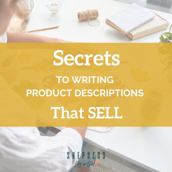 Secrets To Writing Product Descriptions That Sell - Amika Ryan Shepherd Like a Girl
