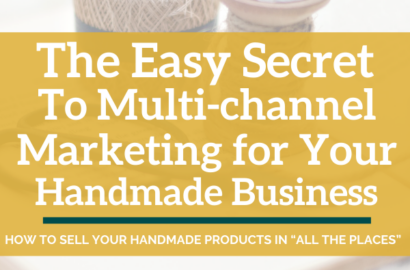 The Easy Secret to Multi-Channel Marketing for Your Handmade Business - Amika Ryan Shepherd Like A Girl