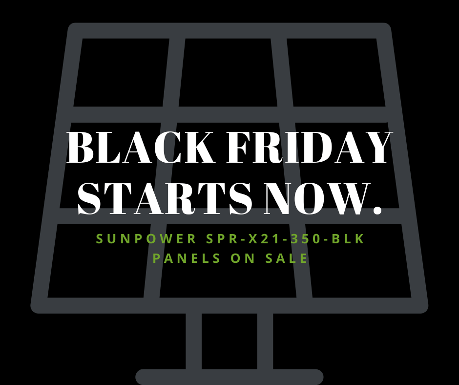 Black Friday Starts Now All Black Panel $.10/Watt Discount Up To $1 500