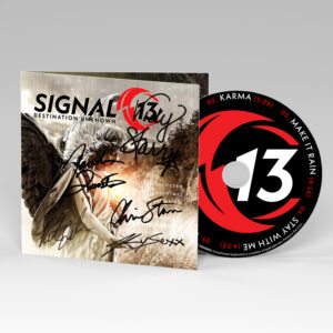 SIGNED SIGNAL 13 CD