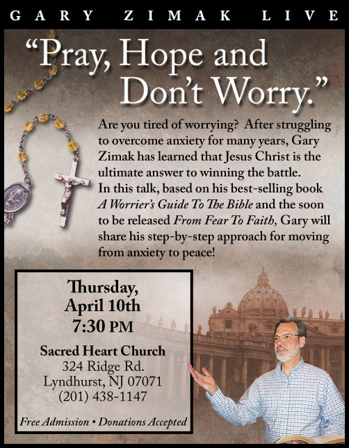 "Catholic Speaker Gary Zimak will be bringing his ""Pray, Hope and Don't Worry Tour 2014"" to the Archdiocese of Newark, NJ."