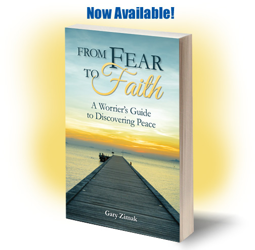 From Fear To Faith, the latest book from Catholic speaker and author Gary Zimak is now available
