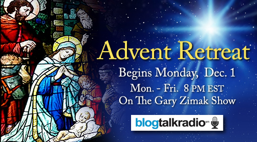 Catholic speaker, author and radio host Gary Zimak announces the Following The Truth Advent Radio Retreat