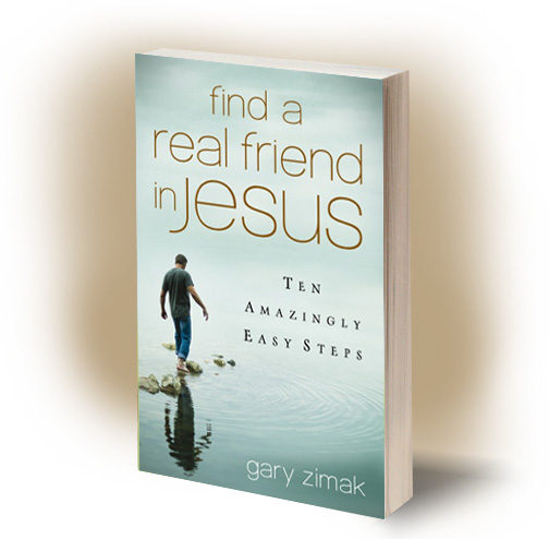 Find A Real Friend in Jesus is the latest book from Catholic speaker Gary Zimak.