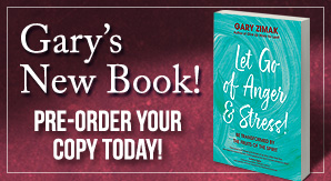 Order a copy of Let Go Of Anger and Stress by Gary Zimak