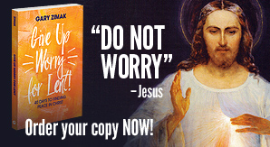 Order a copy of Give Up Worry For Lent by Gary Zimak