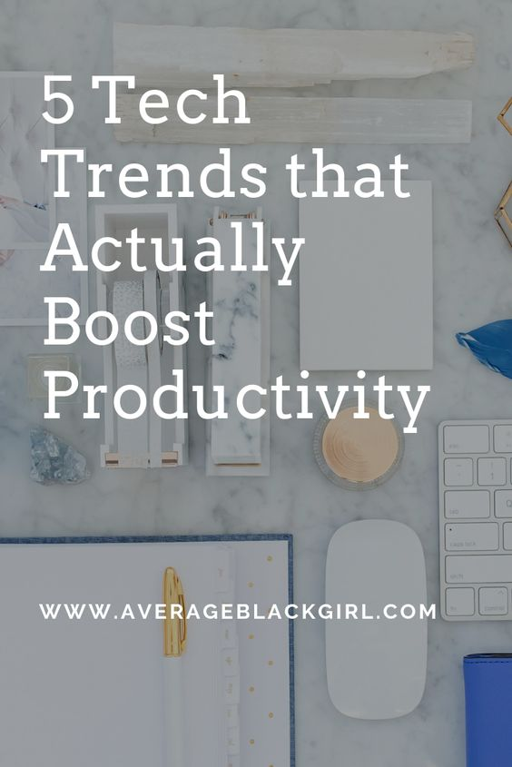 5 tech trends that boost productivity