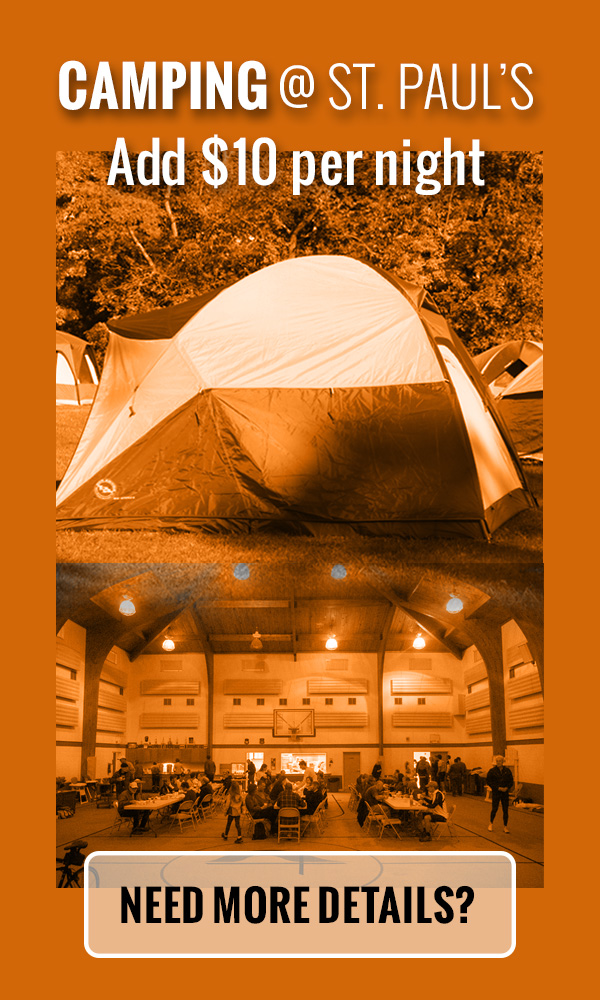 Camping is an add-on cost at EventBrite Registration. Click here for more details on Camping