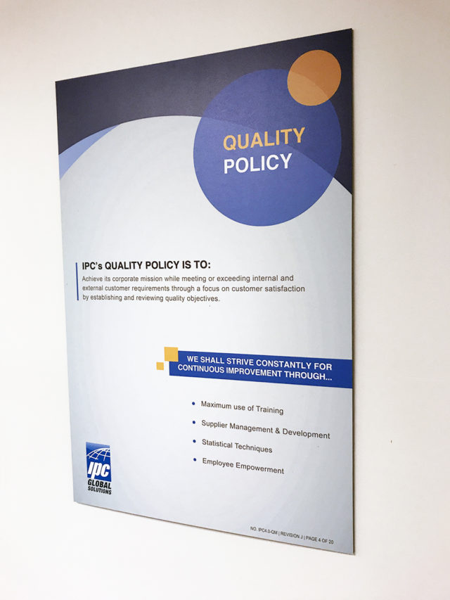 ipc global solutions quality policy poster designed by matt wilson and printed on black gator board
