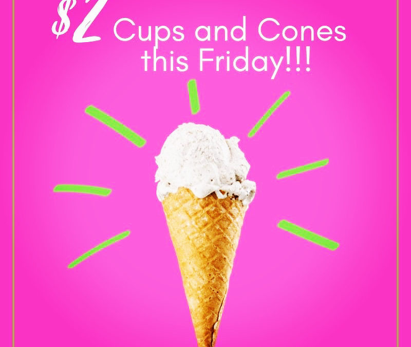 $2 Cups and Cones