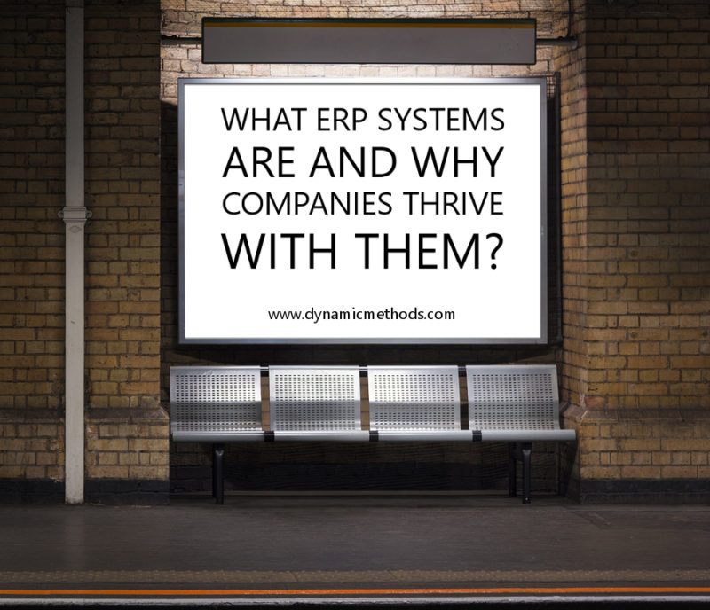 What ERP Systems are and Why Companies Thrive with Them