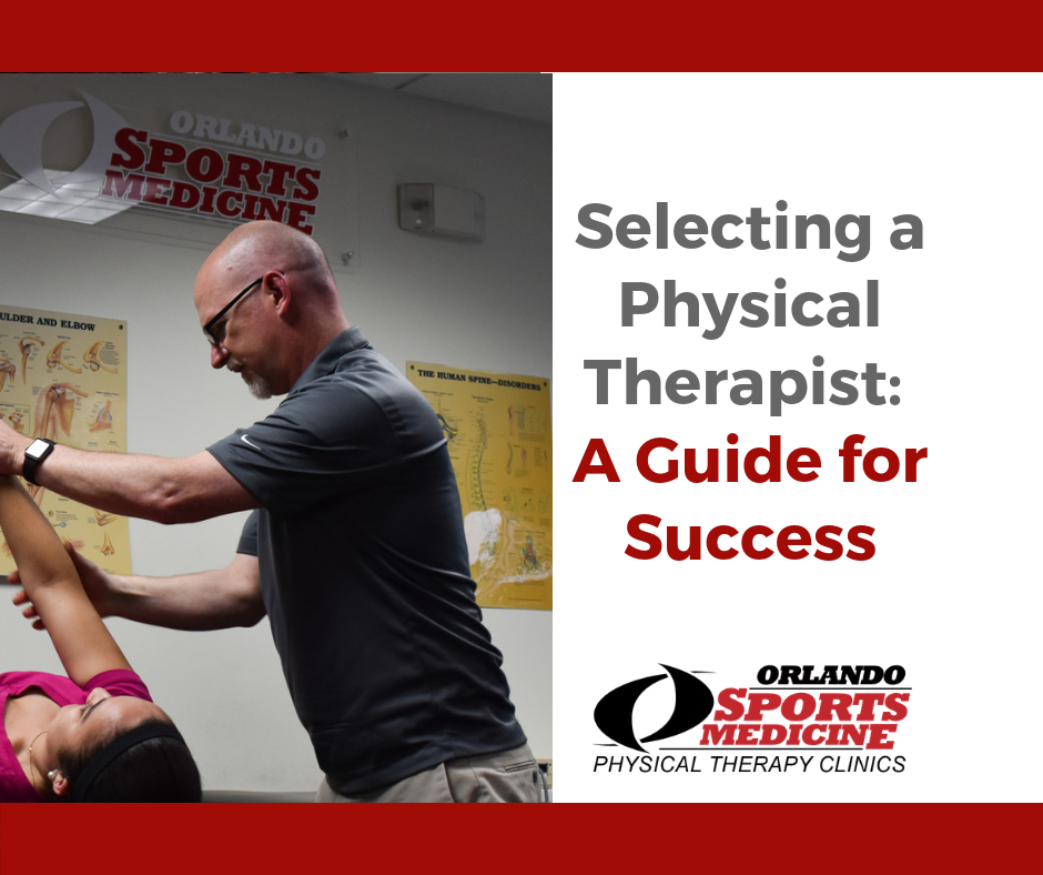 How to Choose the Best Physical Therapist for You