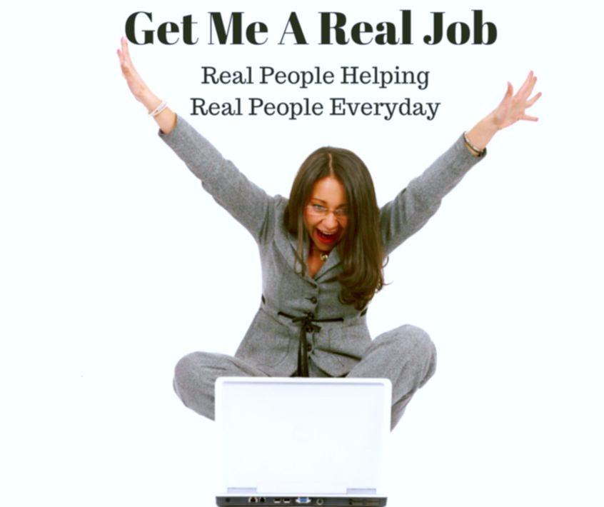 Get Me A Real Job