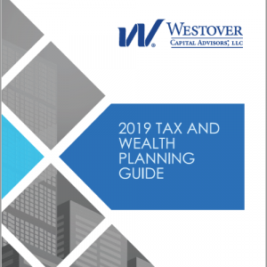 Westover Capital 2019 Tax and Wealth Planning Guide