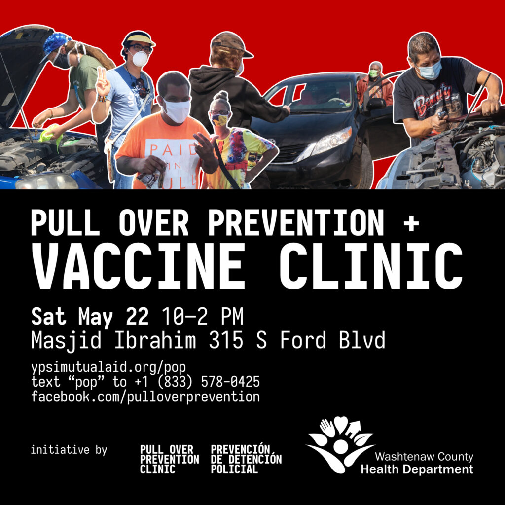 Shareable promotional graphic for May 2021's Pull Over Prevention + Vaccine Clinic
